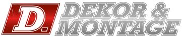 D. Dekor & Montage